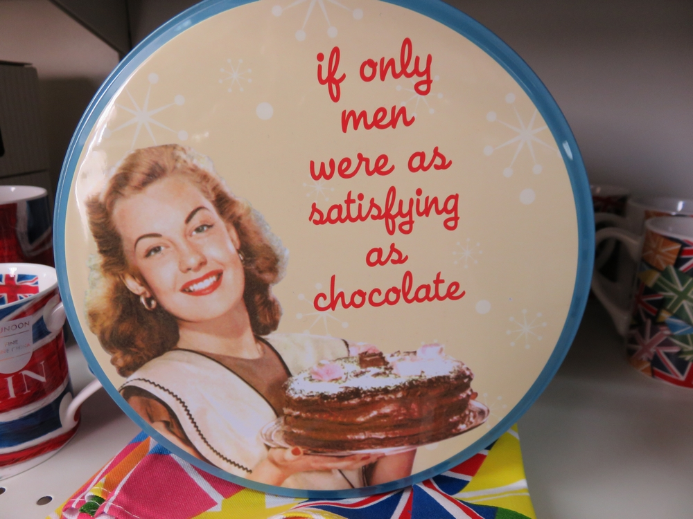 If only men were as satisfying as chocolate, cookie tin :-)