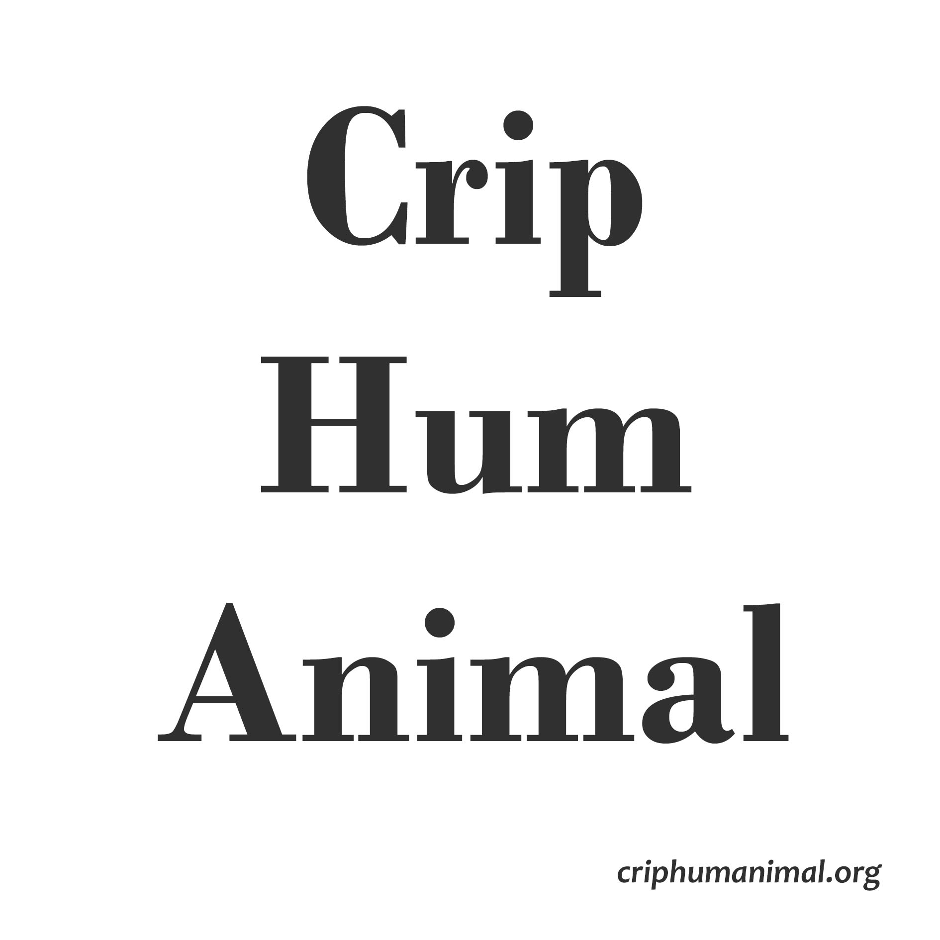 New Platform: Crip HumAnimal: about ableism and speciesism